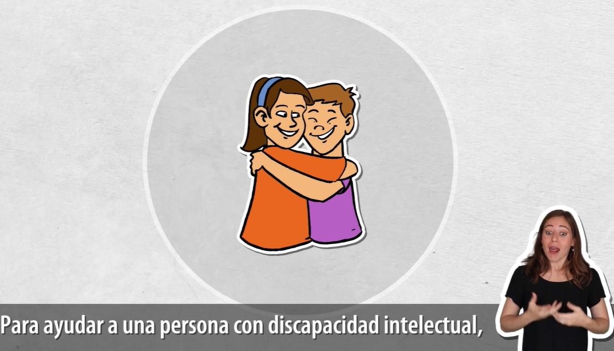 Imagen de dos personajes abrazados y el texto para ayudar a una persona con discapacidad intelectual.